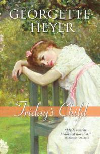 Friday's Child Georgette Heyer